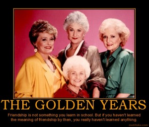 the-golden-years-estelle-getty-was-a-stone-cold-fox-demotivational-poster-1272769192